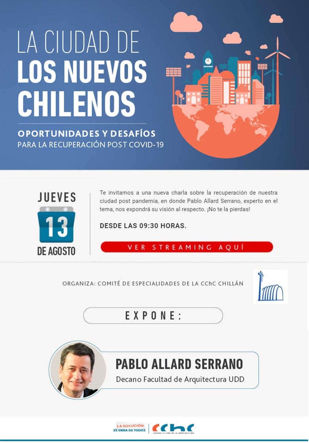 """INSCRÍBETE: CChC Chillán ofrecerá charla: """"La Ciudad de los nuevos chilenos"""" post Covid 19 noticias"""