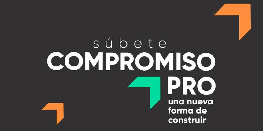 Compromiso PRO: un sello que marca el inicio de una forma de construir en Chile noticias