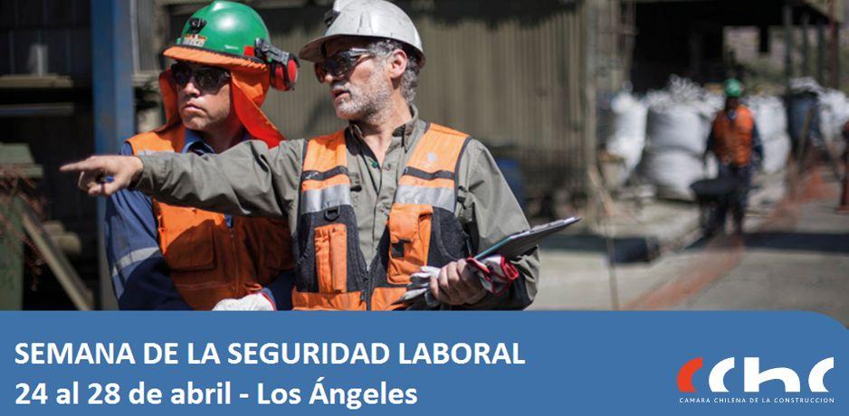CChC Los Ángeles realizará Semana de la Seguridad <mark>Laboral</mark> noticias
