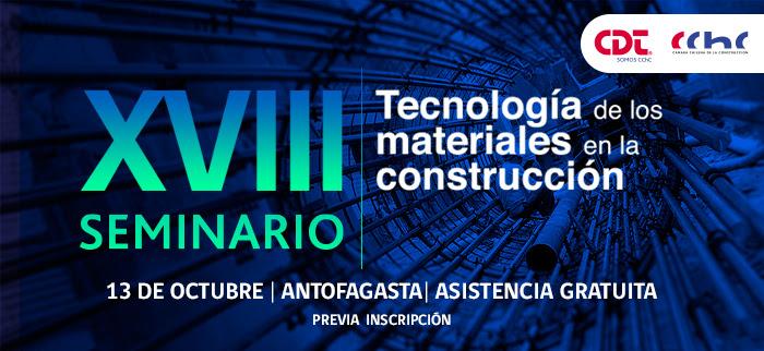 Seminario Tecnología de los Materiales en la Construcción – IV versión Antofagasta noticias