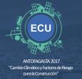 Antofagasta - ECU 2017 abordará efectos del cambio climático en la construcción